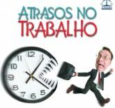 ATRASOS NO TRABALHO - TOLERÂNCIA